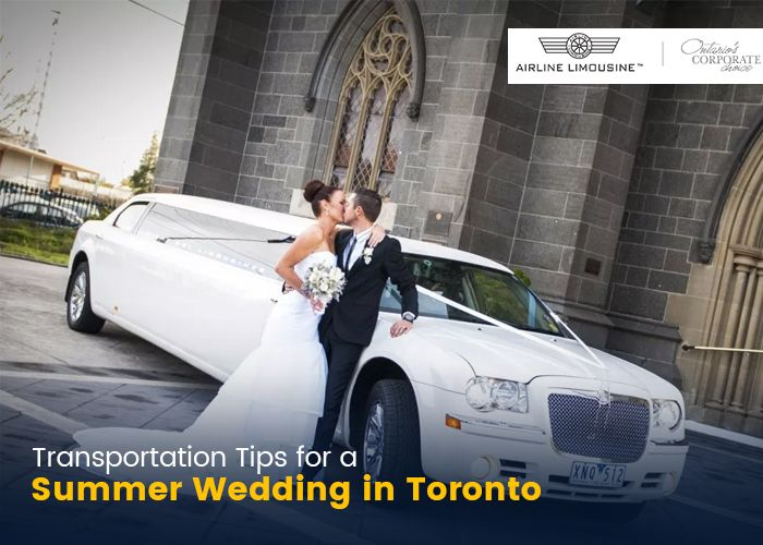 Transportation Tips for a Summer Wedding in Toronto