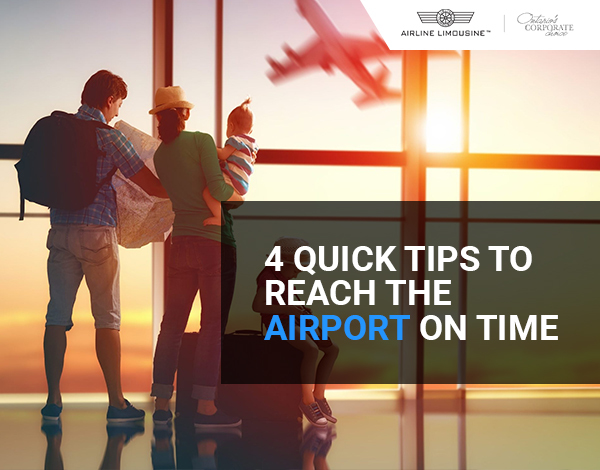 4 Quick Tips to Reach the Airport on Time