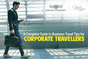 Guide to Business Travel Tips for Corporate Travellers