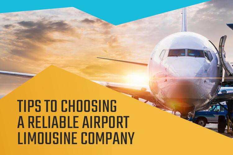 tips-to-choose-reliable-airport-limousine-company