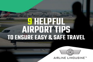 9 Helpful Airport Tips to Ensure Easy & Safe Travel