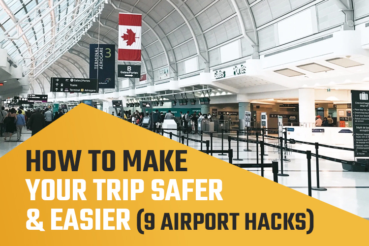 How to Make Your Trip Safer and Easier (9 Airport Hacks